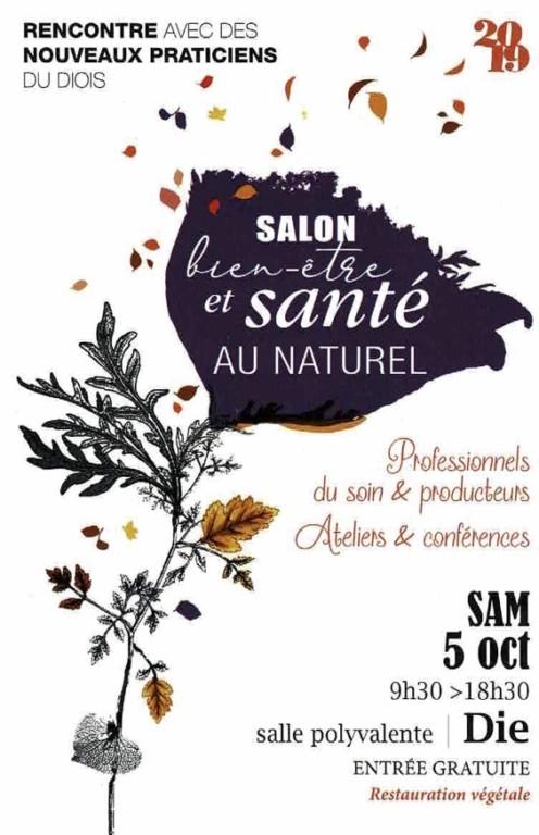 Salon Bien-Etre et Santé au Naturel à Die - Samedi 5 octobre 9h30 à 18h30 @ Salle Polyvalente | Die | Auvergne-Rhône-Alpes | France